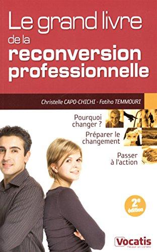 Grand livre de la reconversion professionnelle 2 edt
