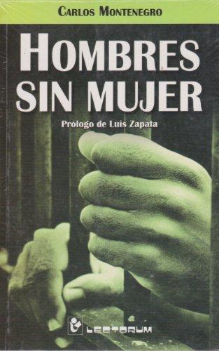 Hombres sin mujer/Men without Women por Carlos Montenegro