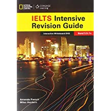 The Complete Guide To IELTS: IWB Intensive Revision Guide