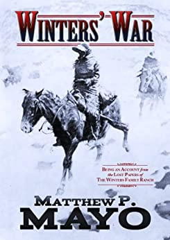 Winters' War (English Edition) di [Mayo, Matthew P.]