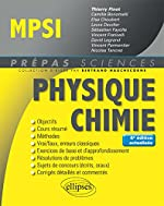 Physique-Chimie MPSI - 4e édition actualisée de Finot Thierry