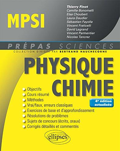 Physique-Chimie MPSI - 4e édition actualisée par Finot Thierry