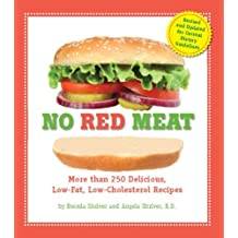 No Red Meat: More Than 300 Delicious, Low-Fat, Low-Cholesterol Recipes (English Edition)