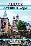 Alsace, Lorraine et Vosges [Francia] [DVD]