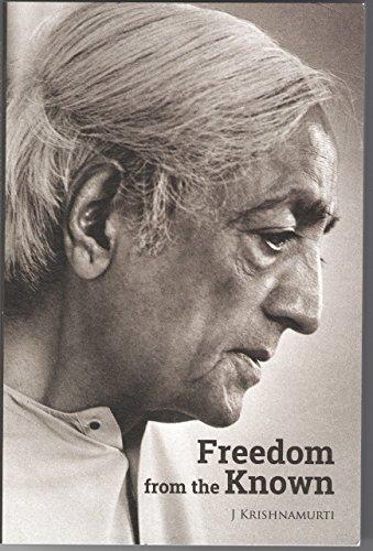 Freedom from the Known por J Krishnamurti