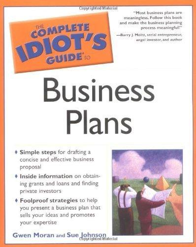 The Complete Idiot's Guide to Business Plans by Gwen Moran (2005-10-04) par Gwen Moran;Sue Johnson