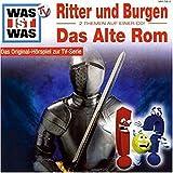 Was ist Was - CDs: WAS IST WAS, Folge 4: Ritter und Burgen/ Das Alte Rom