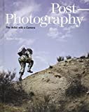 Post-Photography: The Artist with a Camera (Elephant Books)