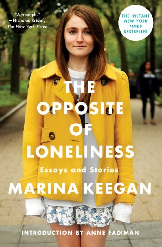 Buchseite und Rezensionen zu 'The Opposite of Loneliness: Essays and Stories' von Marina Keegan