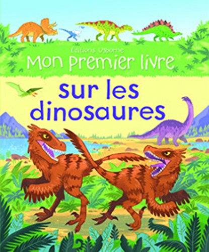 Mon premier livre sur les dinosaures par Alex Frith