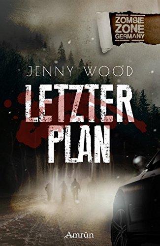 Zombie Zone Germany: Letzter Plan (Zombie-epidemie)