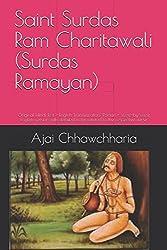 Saint Surdas Ram Charitawali Surdas Ramayan: Original Hindi Text + English Transliteration/Roman + Verse-by-verse English Version With Detailed Notes Related to the Respective Verse