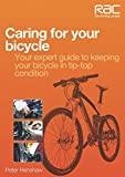 Caring for Your Bicycle: Your expert guide to keeping your bicycle in tip-top condition (Rac Handbook)