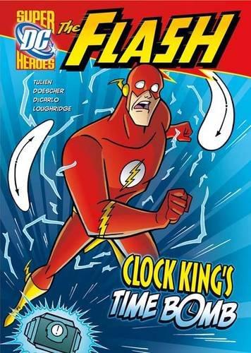 Clock King's Time Bomb (The Flash)