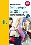 Langenscheidt Italienisch in 30 Tagen - Set mit Buch und 2 Audio-CDs: Der schnelle Sprachkurs (Langenscheidt Sprachkurse '...in 30 Tagen')