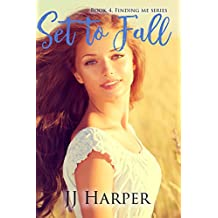 Set To Fall: Book 4 Finding Me Series