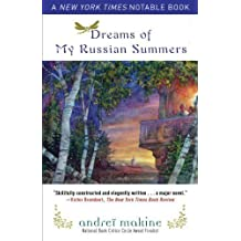 Dreams of My Russian Summers by Makine, Andrei (2011)