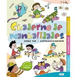 Cuaderno de manualidades (Vox - Infantil/Juvenil - Castellano - A Partir De 5/6 Años - Libros Creativos)