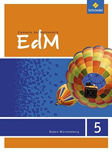 Elemente der Mathematik SI: Elemente der Mathematik 5. Schülerband. Sekundarstufe 1. Baden-Württemberg: Ausgabe 2016