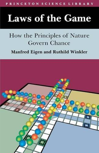 Laws of the Game: How the Principles of Nature Govern Chance (Princeton Science Library) by Manfred Eigen (2016-02-08)