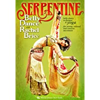 Serpentine: Bellydance with Rachel Brice (TWO-DVD SET): Complete belly dancing instructional program, How-to in Rachel's tribal style belly dance, ... yoga
