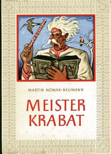 Meister Krabat. Eine sorbische Sage