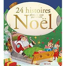 24 histoires pleines de magie pour attendre Noël