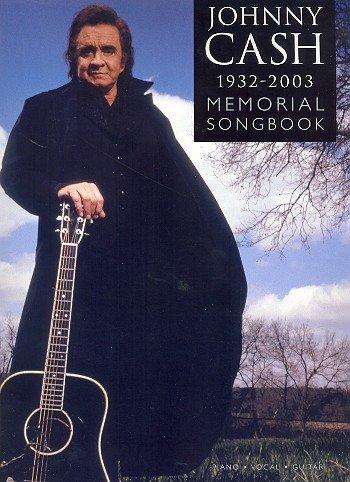 Preisvergleich Produktbild Johnny Cash 1932-2003: Memorial Songbook. Für Klavier, Gesang & Gitarre(mit Griffbildern)