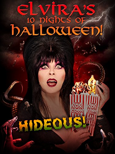 Elvira's 10 Nights of Halloween: Hideous! REBAKED!
