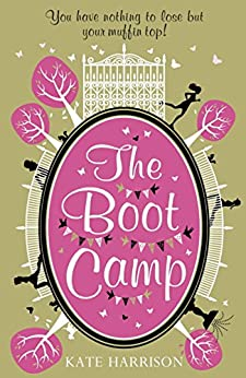 The Boot Camp by [Harrison, Kate]