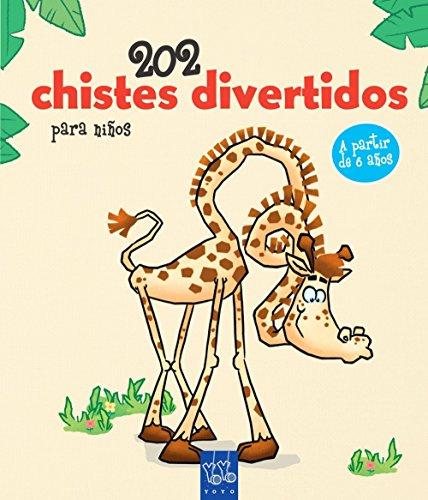202 chistes divertidos para niños. 1 (Los chistes más divertidos) por YOYO