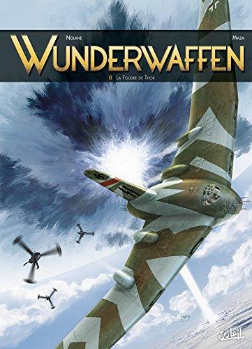 Wunderwaffen T8 - La Foudre de Thor par Richard D. Nolane