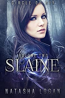 Slaine (Part Two) (Circle of Six Book 2) (English Edition) di [Logan, Natasha]