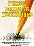 DRAWING WITH PENCIL : AMAZED BOOK ABOUT DRAWING TECHIQUES