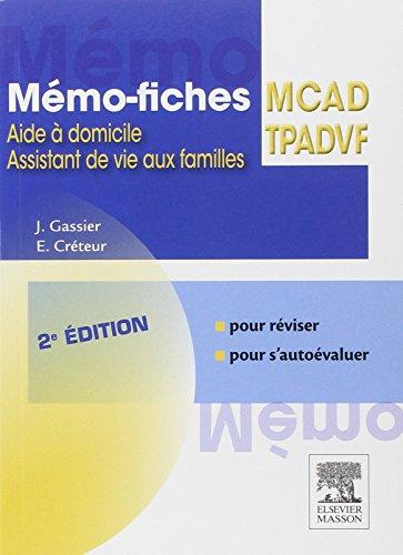 Mémo-fiches MCAD/TPADVF: Aide à domicile - Assistant de vie aux familles