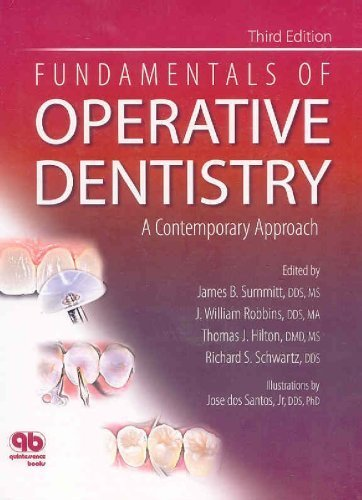Fundamentals of Operative Dentistry: A Contemporary Approach by Summit, James B., Robins, J. Williams, Hilton, Thomas J., Sc (2006) Hardcover