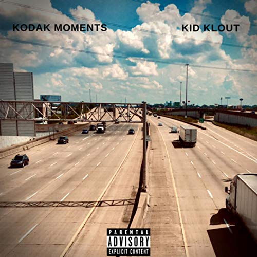 Kodak Moments [Explicit]