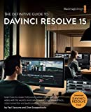 #9: The Definitive Guide to DaVinci Resolve 15 (The Blackmagic Design Learning Series)