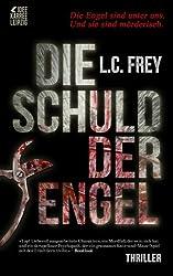 Die Schuld der Engel: Thriller (Leipzig-Thriller)