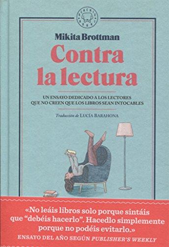 Contra la lectura por Mikita Brottman