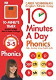 10 Minutes A Day Phonics KS1 (Carol Vorderman's English Made Easy)