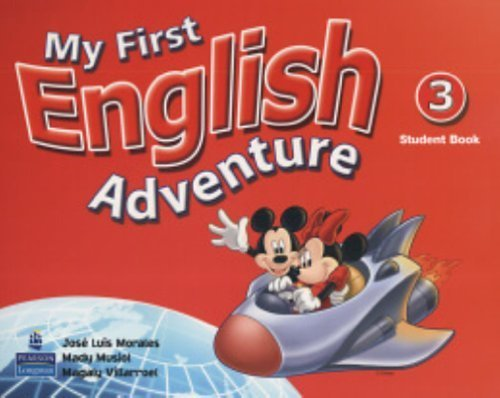 My First English Adventure, Level 3 1st edition by Morales, Jose Luis, Musiol, Mady, Villarroel, Magaly (2005) Paperback