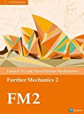 Edexcel AS and A level Further Mathematics Further Mechanics 2 Textbook + e-book (A level Maths and Further Maths 2017)