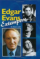 Edgar Evans: Extempore by Robert Little (2005-12-14)