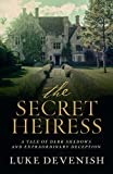 Front cover for the book Secret Heiress by Luke Devenish