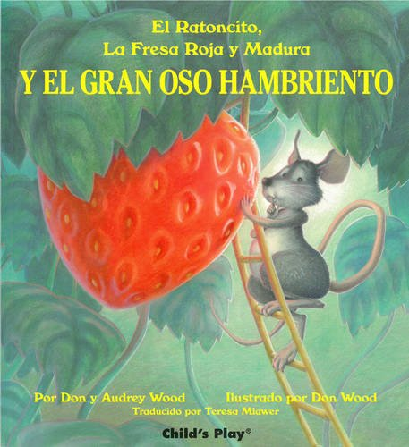 Y el Gran oso Hambriento (Child's Play Library)