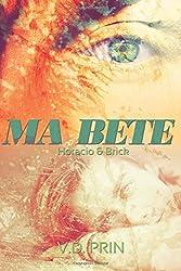 Horacio & Brick: Ma Bête