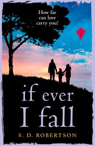 if-ever-i-fall-a-heart-rending-story-about-love-loss-and-family
