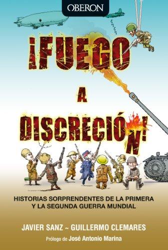 Descargar Libro !Fuego a discreción! (Libros Singulares) de Javier Sanz