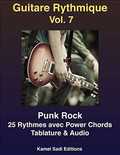 Lire un Guitare Rythmique Vol. 7: Punk Rock epub, pdf